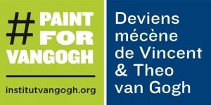 """L'Institut Van Gogh lance le concours #PaintForVanGogh pour soutenir son opération de financement participatif """"Devenez mécène de Vincent et Theo van Gogh"""""""